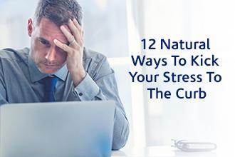 Natural Ways To Kick Your Stress