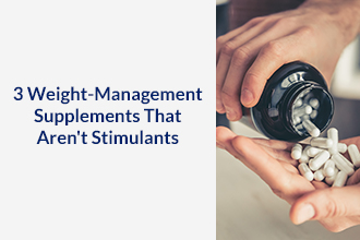 3 Weight-Management Supplements That Aren't Stimulants