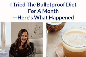 I tried the Bulletproof Diet For a Month – Here's what Happened